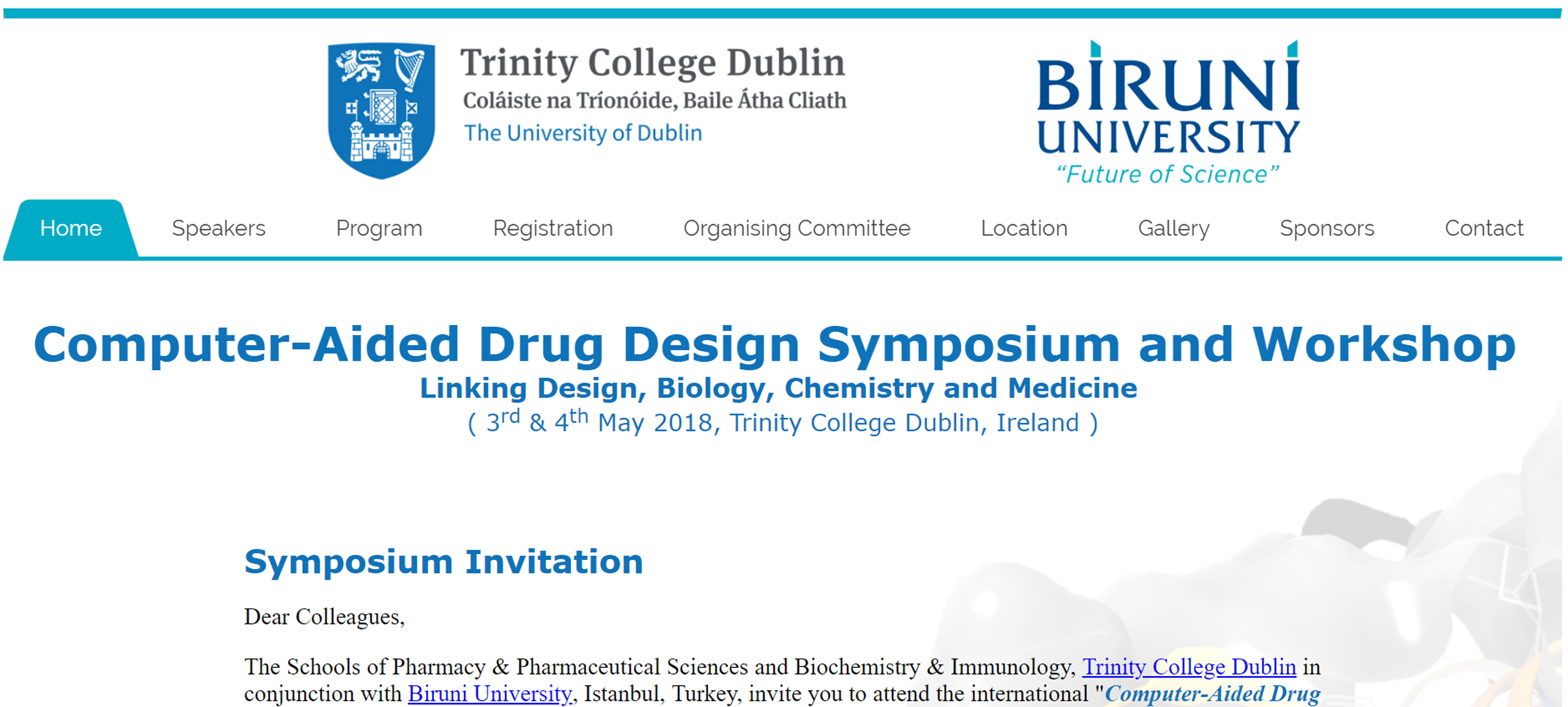 COMPUTER AIDED DRUG DESIGN SYMPOSIUM AND WORKSHOP AT TRINITY COLLEGE DUBLIN IRELAND